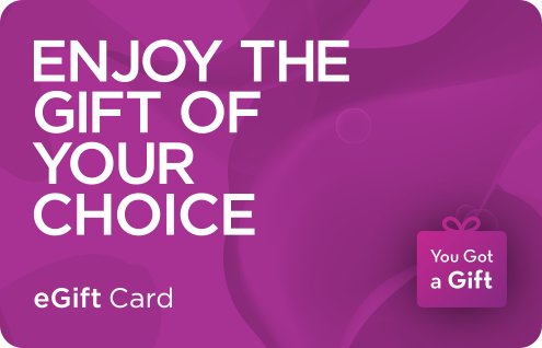 Enjoy the gift of your choice